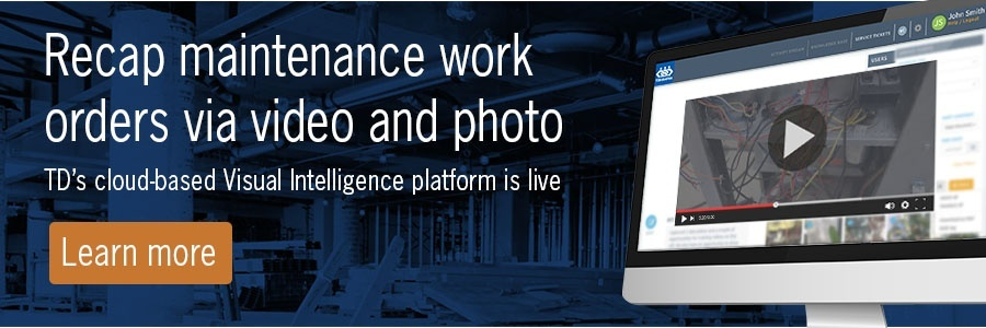 Recap maintenance work orders via video and photo. TD's cloud-based Visual Intelligence platform is live. Learn more.